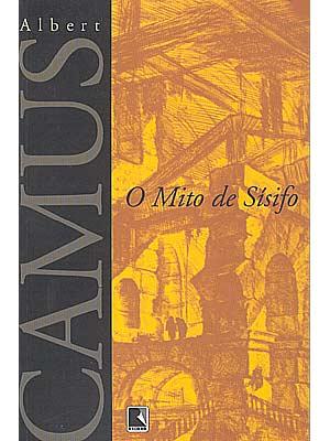 """Camus, """"O mito de Sísifo"""" [disponível apenas em sebos]"""