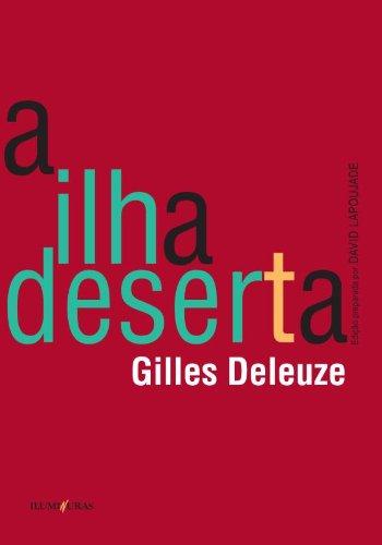 "Gilles Deleuze, ""A ilha deserta"""