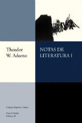 """Theodor Adorno, """"Notas de literatura I"""""""