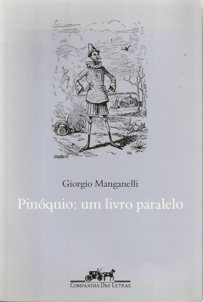 """Giorgio Manganelli, """"Pinóquio: um livro paralelo"""""""