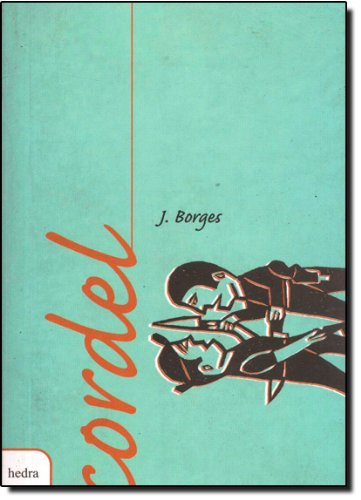 "J. Borges, ""Cordel"""