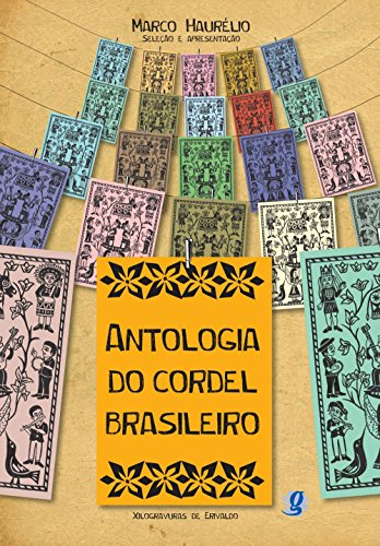 """Marco Haurélio (org.), """"Antologia do cordel brasileiro"""""""