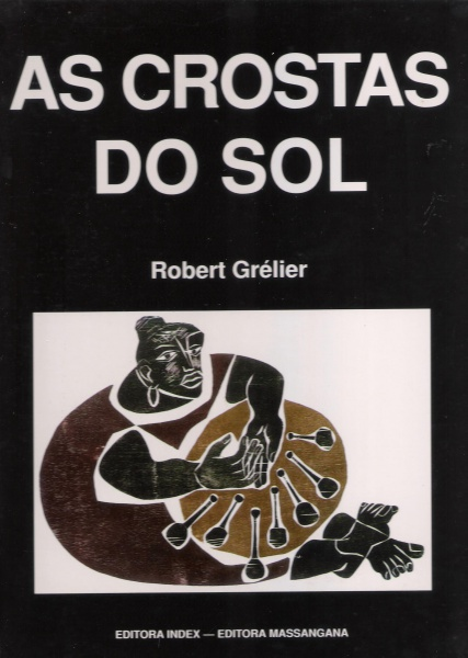 "Robert Grélier, ""As crostas do sol"""