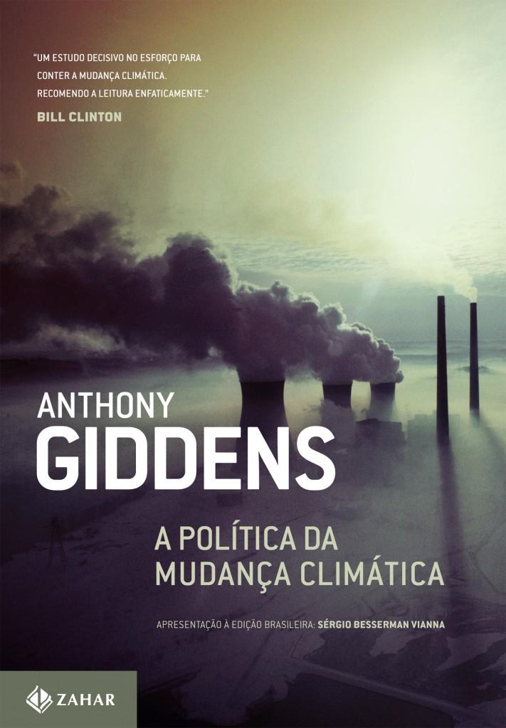 """Anthony Giddens, """"A política da mudança climática"""""""